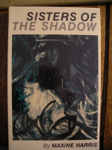 Sisters of the Shadow (9780806125022) by Harris, Maxine