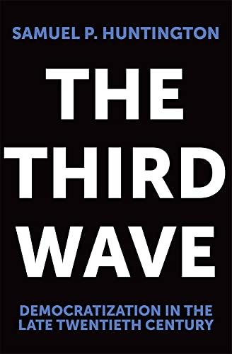 9780806125169: The Third Wave: Democratization in the Late Twentieth Century (Julian J.Rothbaum Distinguished Lecture)