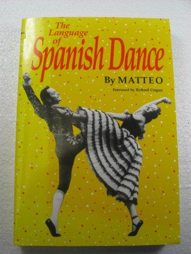 9780806125329: The Language of Spanish Dance