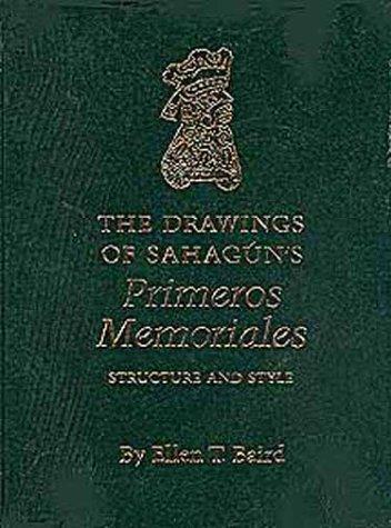 The Drawings of Sahagun's Primeros Memoriales: Bernardino de Sahagun