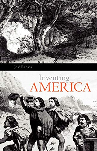 9780806125398: Inventing America: Spanish Historiography and the Formation of Eurocentrism (Oklahoma Project for Discourse and Theory Series)
