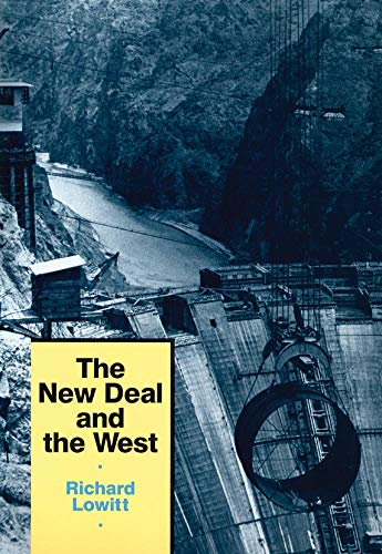 9780806125572: The New Deal and the West