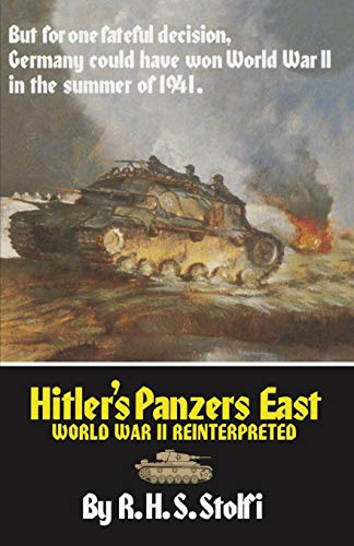 9780806125817: Hitler's Panzers East: World War II Reinterpreted