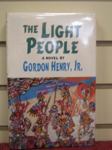 9780806125862: The Light People: A Novel (American Indian Literature and Critical Studies Series)