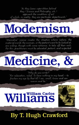 Modernism, Medicine, & William Carlos Williams (Oklahoma Project for Discourse & Theory): T...