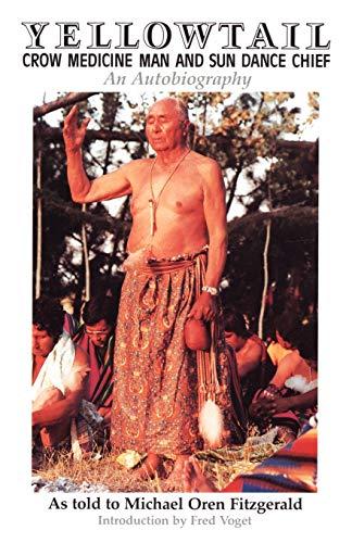 9780806126029: Yellowtail, Crow Medicine Man and Sun Dance Chief: An Autobiography