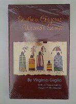Southern Cheyenne Women's Songs: Giglio, Virginia