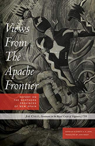 9780806126098: Views from the Apache Frontier: Report on the Northern Provinces of New Spain
