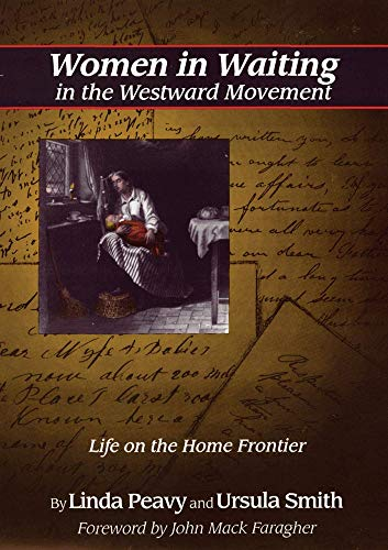 9780806126197: Women in Waiting in the Westward Movement: Life on the Home Frontier