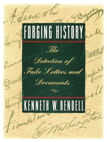 9780806126364: Forging History: The Detection of Fake Letters & Documents