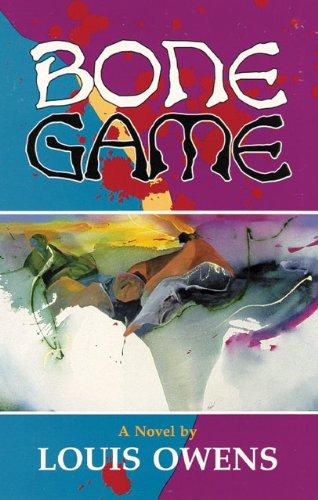 9780806126647: Bone Game: A Novel (American Indian Literature and Critical Studies Series)