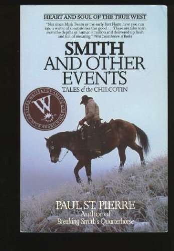 9780806126777: Smith and Other Events: Tales of the Chilcotin