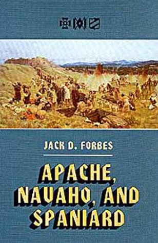 9780806126869: Apache, Navaho, and Spaniard