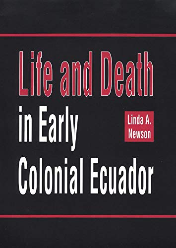 9780806126975: Life and Death in Early Colonial Ecuador (Civilization of the American Indian (Hardcover))