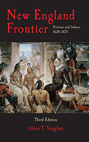9780806127187: New England Frontier: Puritans and Indians, 1620-1675, 3rd edition