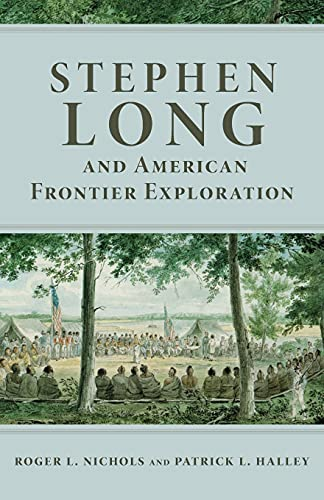 9780806127248: Stephen Long and American Frontier Exploration