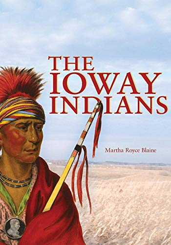 9780806127286: The Ioway Indians (Civilization of the American Indian)