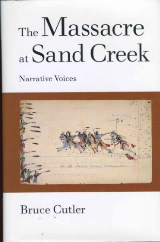 9780806127309: The Massacre at Sand Creek: Narrative Voices (American Indian Literature & Critical Studies Series)