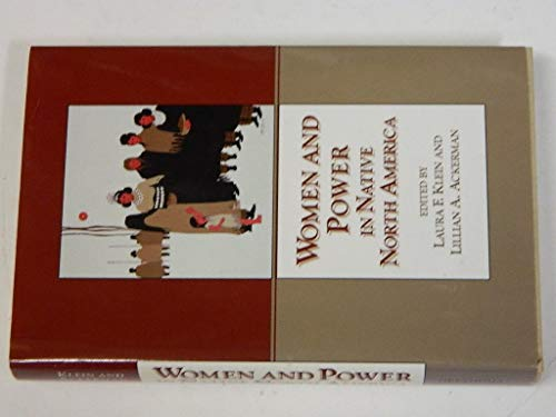 9780806127521: Women and Power in Native North America