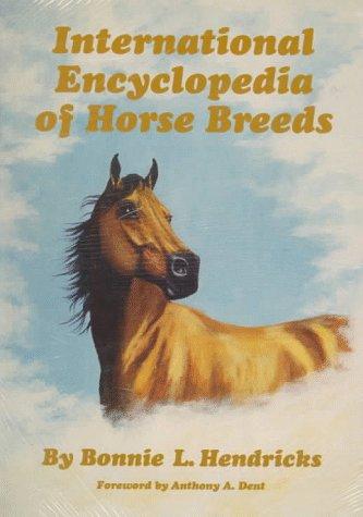 9780806127538: International Encyclopedia of Horse Breeds