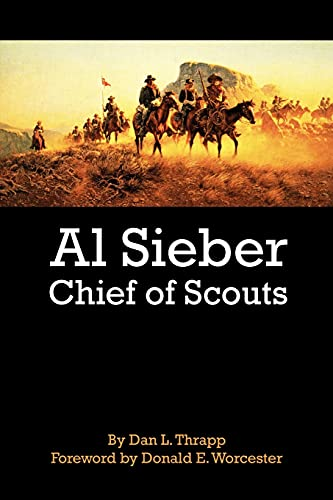 9780806127705: Al Sieber Chief of Scouts
