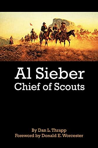 9780806127705: Al Sieber: Chief of Scouts