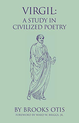 9780806127828: Virgil: A Study in Civilized Poetry (Oklahoma Series in Classical Culture)