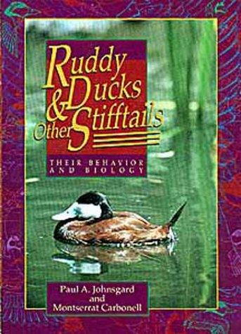 Ruddy Ducks and Other Stifftails: Their Behavior: Johnsgard, Paul A.,