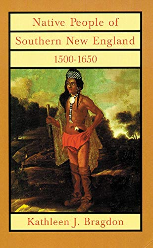 9780806128030: Native People of Southern New England, 1500?1650 (The Civilization of the American Indian Series)
