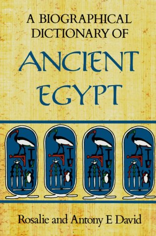 9780806128221: A Biographical Dictionary of Ancient Egypt
