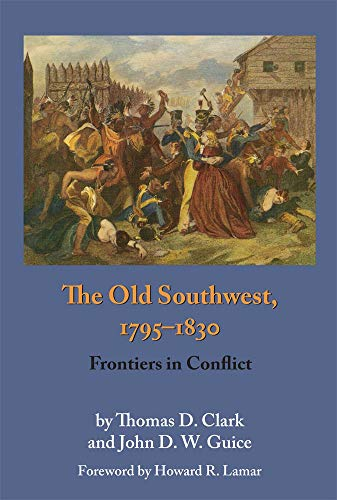 9780806128368: The Old Southwest, 1795–1830: Frontiers in Conflict