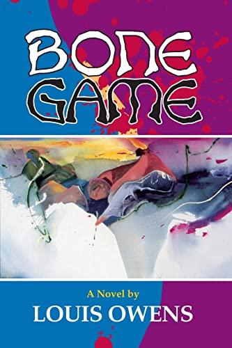 9780806128412: Bone Game: A Novel (American Indian Literature and Critical Studies Series)