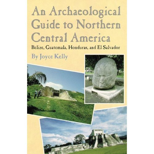 9780806128580: An Archaeological Guide to Northern Central America: Belize, Guatemala, Honduras, and El Salvador