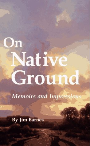 9780806128986: On Native Ground: Memoirs and Impressions (American Indian Literature & Critical Studies Series)