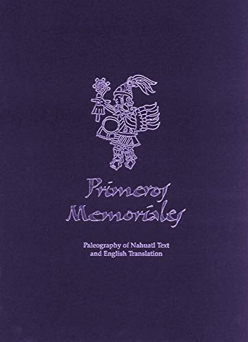 9780806129099: Primeros Memoriales, Part 2: Paleography of Nahuatl Text and English Translation (Civilization of the American Indian (Hardcover))
