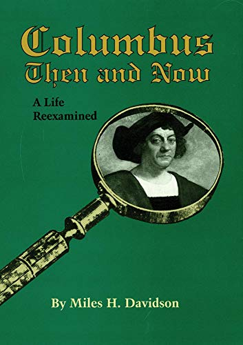 9780806129341: Columbus Then and Now: A Life Reexamined (Michigan Monograph Series in)