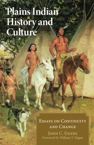 9780806129433: Plains Indian History and Culture: Essays on Continuity and Change