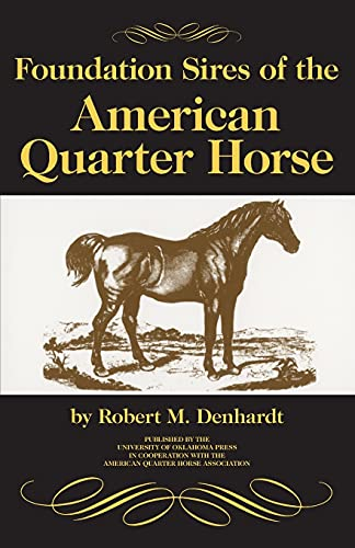 9780806129471: Foundation Sires of the American Quarter Horse
