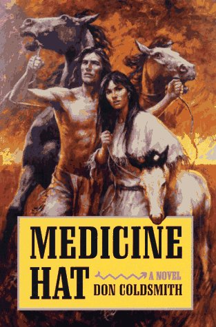 9780806129594: Medicine Hat: A Novel (Spanish Bit Series)