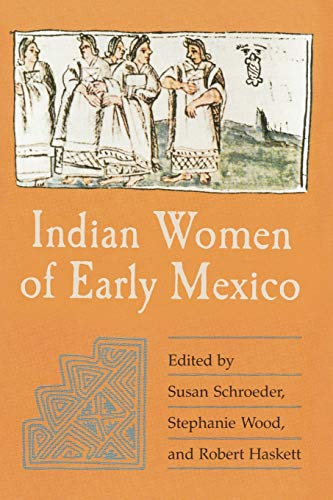 Indian Women of Early Mexico