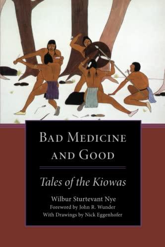 9780806129655: Bad Medicine and Good: Tales of the Kiowas