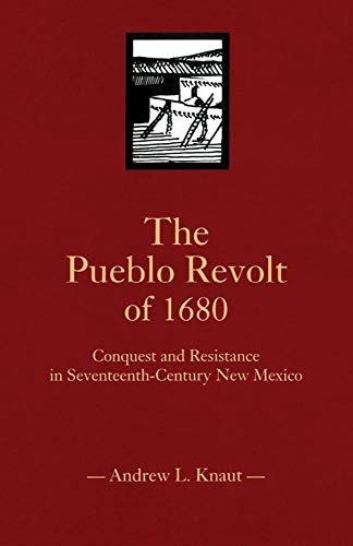 the pueblo revolt of 1680 The archaeology of the pueblo revolt and the formation of the  the pueblo  revolt and its aftermath (ad 1680-1696) was a crucial period in the history.