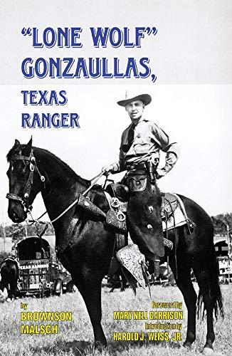9780806130163: Lone Wolf Gonzaullas, Texas Ranger