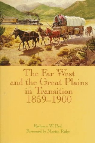 9780806130231: The Far West and the Great Plains in Transition, 1859-1900
