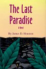 9780806130330: The Last Paradise (Literature of the American West Series)