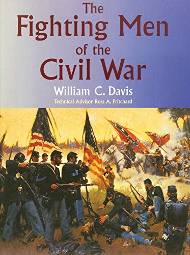 9780806130606: The Fighting Men of the Civil War