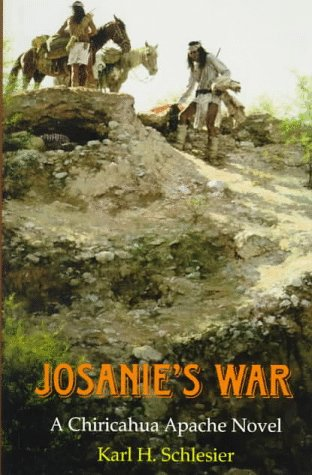 9780806130651: Josanie's War: A Chiricahua Apache Novel (American Indian Literature & Critical Studies)
