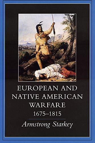 9780806130743: European and Native American Warfare, 1675–1815
