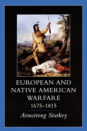 9780806130750: European and Native American Warfare, 1675–1815