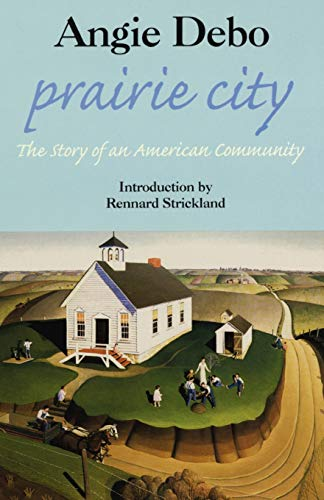 Prairie City: The Story of an American: Angie Debo